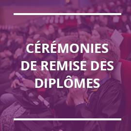 Point infos sur les cérémonies de remise des diplômes